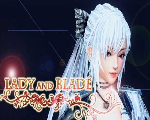 Lady and Blade PC Game Free Download