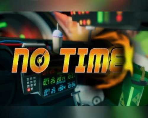 No Time PC Game Free Download