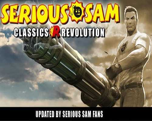 Serious Sam Classics Revolution Free PC Download