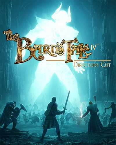 The Bards Tale IV Directors Cut Free PC Download