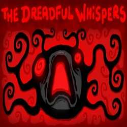 The Dreadful Whispers