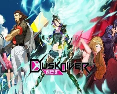 Dusk Diver 酉閃町 PC Game Free Download