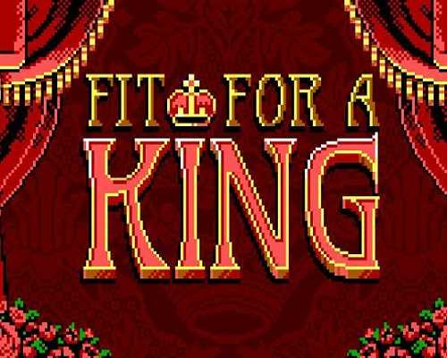 Fit For a King PC Game Free Download
