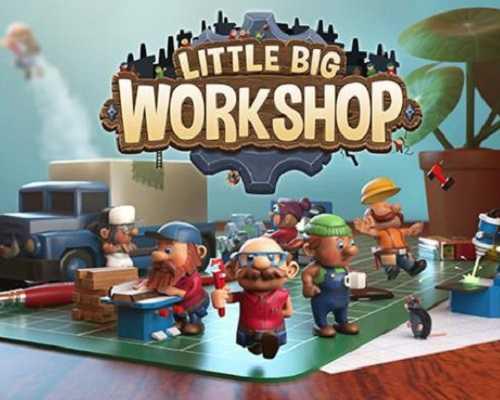 Little Big Workshop PC Game Free Download