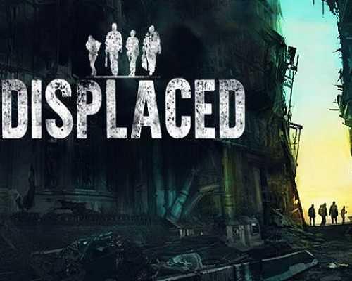 Displaced PC Game Free Download
