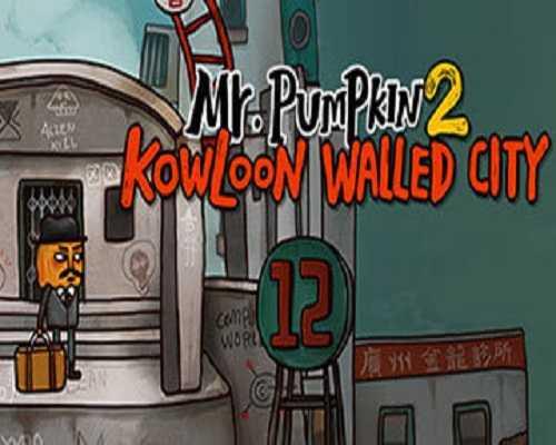 Mr. Pumpkin 2 Kowloon walled city Free