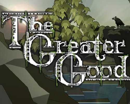 The Greater Good PC Game Free Download