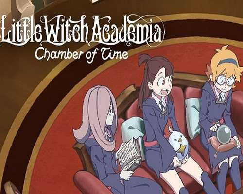Little Witch Academia Chamber of Time Free