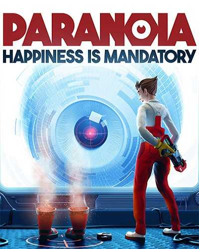 Paranoia Happiness is Mandatory Download