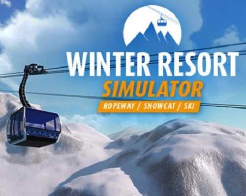 Winter Resort Simulator Free PC Download