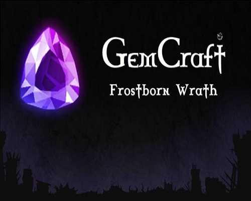 GemCraft Frostborn Wrath Free PC Download