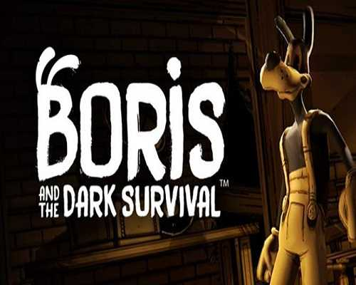 Boris and the Dark Survival PC Game Download