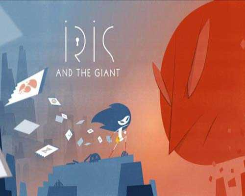 Iris and the Giant PC Game Free Download