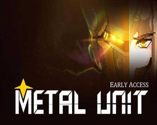 Metal Unit PC Game Free Download