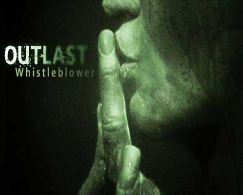 Outlast Inclu Whistleblower Free Download