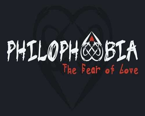 Philophobia The Fear of Love Free PC Download