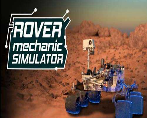 Rover Mechanic Simulator PC Free Download