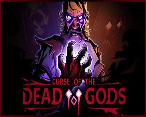 Curse of the Dead Gods Game Free Download