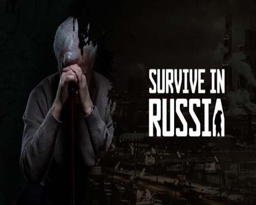 Survive In Russia PC Game Free Download