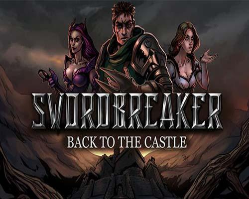 Swordbreaker Back to The Castle Free Download