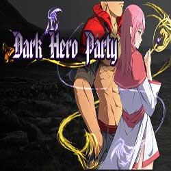 Dark Hero Party
