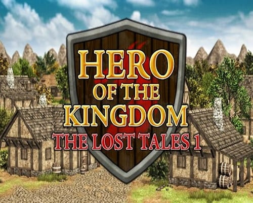Hero of the Kingdom The Lost Tales 1 Free Download