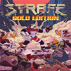 STRAFE Gold Edition PC Game Free Download