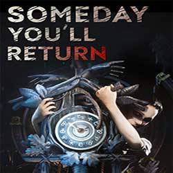 Someday Youll Return