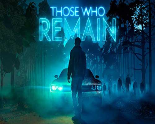 Those Who Remain PC Game Free Download
