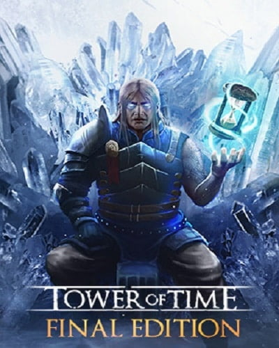 Tower of Time Final Edition PC Game Free Download