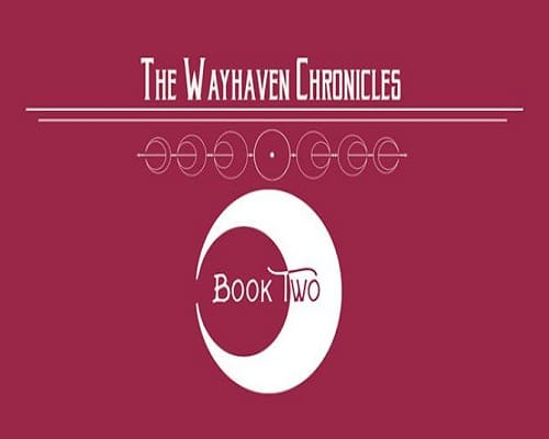 Wayhaven Chronicles Book Two Game Free Download