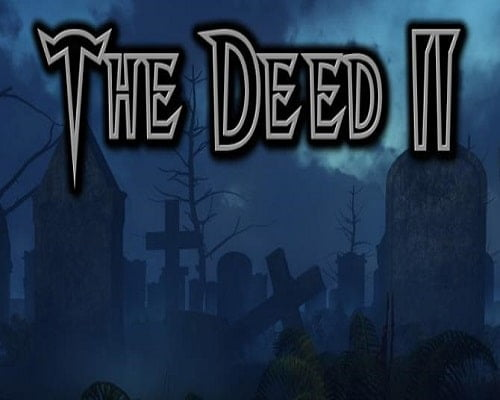 The Deed II PC Game Free Download