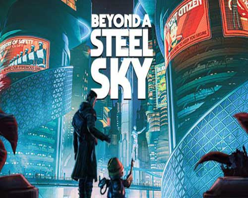 Beyond a Steel Sky PC Game Free Download