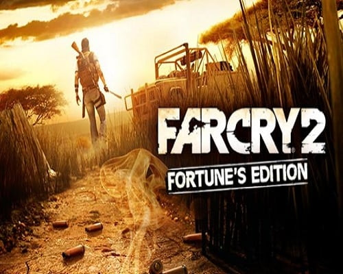 Far Cry 2 Fortunes Edition Game Free Download