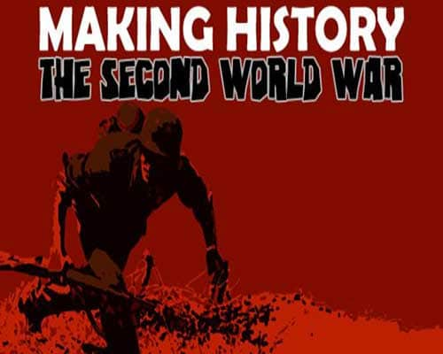 Making History The Second World War Free