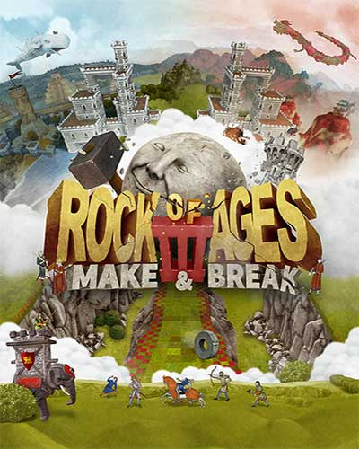 Rock of Ages 3 Make & Break Free Download