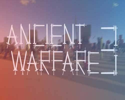 Ancient Warfare 3 PC Game Free Download