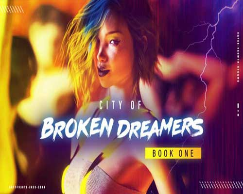 City of Broken Dreamers Book One Free Download
