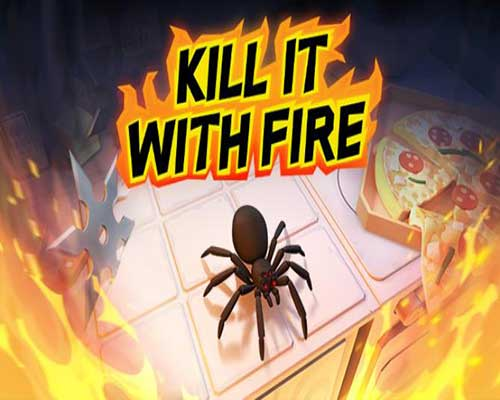 Kill It With Fire PC Game Free Download