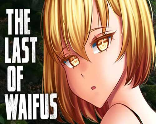 The Last of Waifus PC Game Free Download