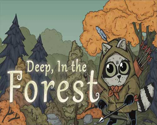 Deep In the Forest Game Free Download