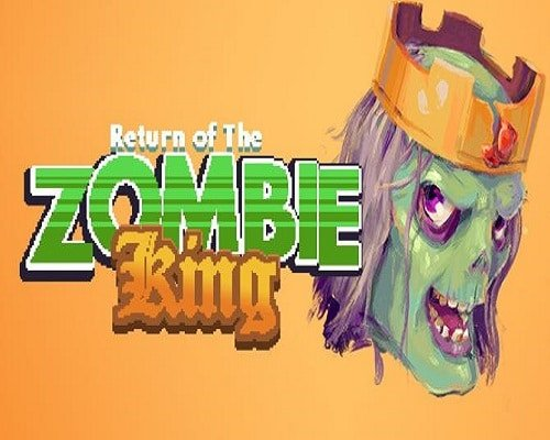 Return Of The Zombie King Game Free Download