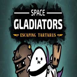 Space Gladiators Escaping Tartarus