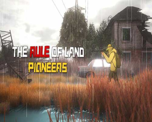 The Rule of Land Pioneers Game Free Download
