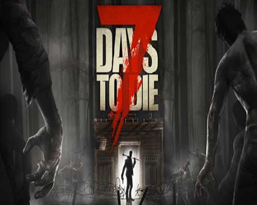 7 Days to Die PC Game Free Download