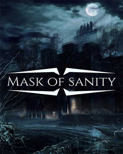 Mask of Sanity PC Game Free Download