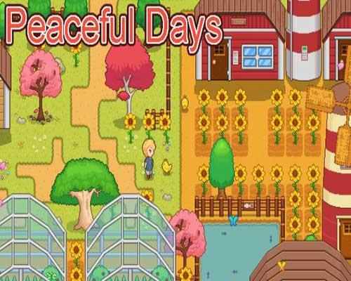 Peaceful Days 宁静时光 Game Free Download