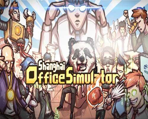 Shanghai Office Simulator Game Free Download