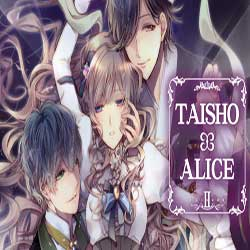 TAISHO x ALICE episode 2