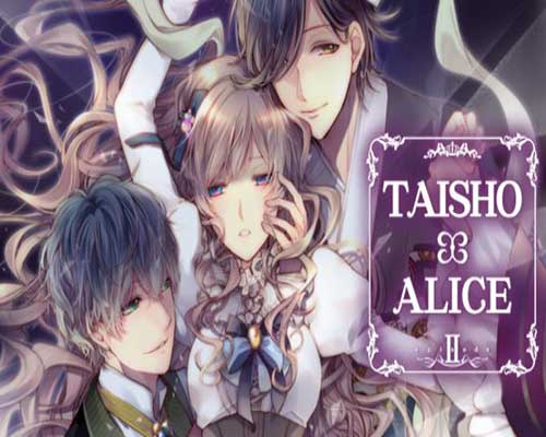 TAISHO x ALICE episode 2 Free PC Download